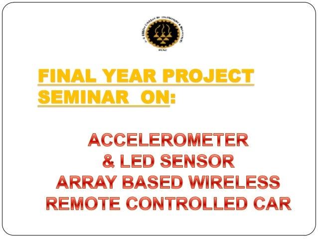 Accelerometer and LED Sensor Array Based Remote Control Car