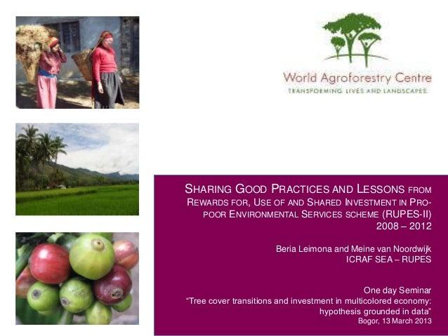 Seminar 13 Mar 2013 - Session 3 - Environmental service reward experience in Asia by BLeimona