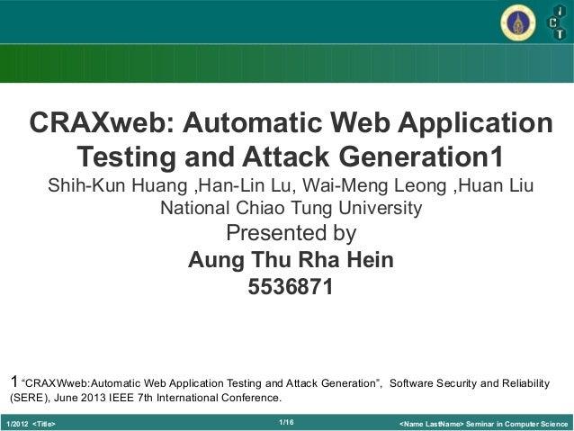 Lehrstuhl für Informatik 4 1/161/2012 <Title> <Name LastName> Seminar in Computer Science Kip IrvineCRAXweb: Automatic Web...