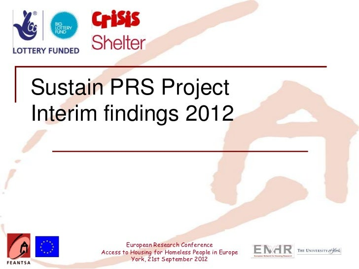 Sustain PRS ProjectInterim findings 2012               European Research Conference       Access to Housing for Homeless P...