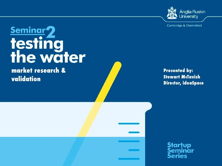 Seminar 2: Testing The Water: Market Research and Validation