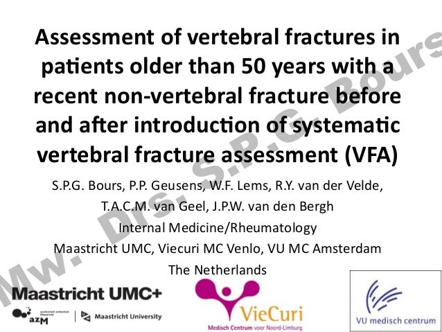 Assessment  of  vertebral  fractures  in   pa3ents  older  than  50  years  with  a   recent  no...