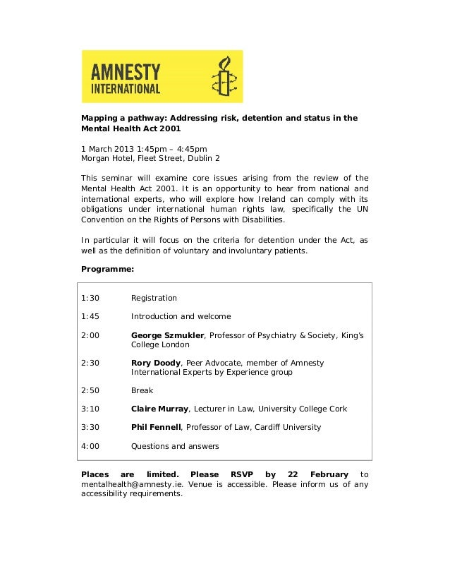 Mapping a pathway: Addressing risk, detention and status in theMental Health Act 20011 March 2013 1:45pm – 4:45pmMorgan Ho...