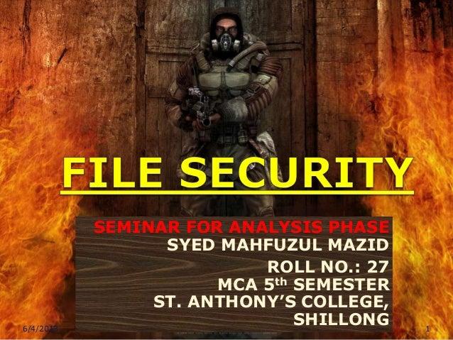 SEMINAR FOR ANALYSIS PHASESYED MAHFUZUL MAZIDROLL NO.: 27MCA 5th SEMESTERST. ANTHONY'S COLLEGE,SHILLONG6/4/2013 1