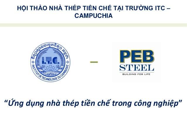 PRE-ENGINEERED STEEL SEMINAR AT ITC INSTITUTE – CAMBODIA