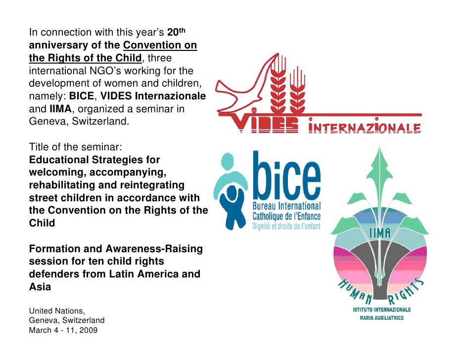 In connection with this year's 20th anniversary of the Convention on the Rights of the Child, three international NGO's wo...