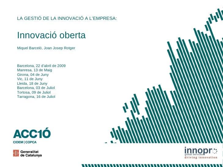 Taller ACC1Ó: Open Innovation