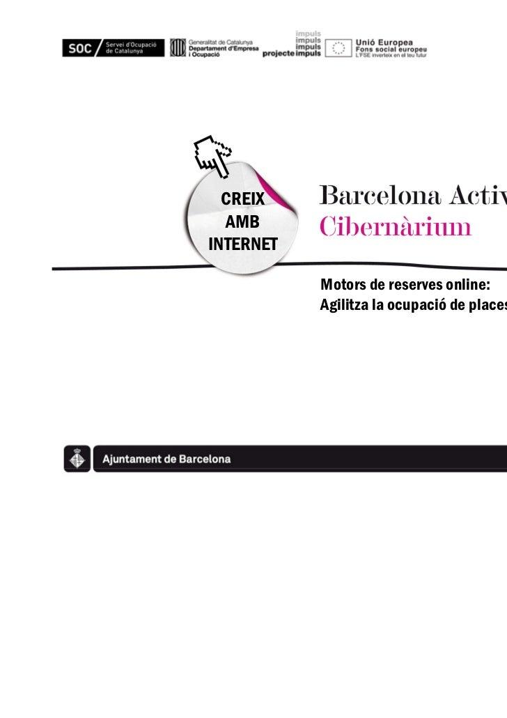 CREIX  AMBINTERNET           Motors de reserves online:           Agilitza la ocupació de places al teu negoci