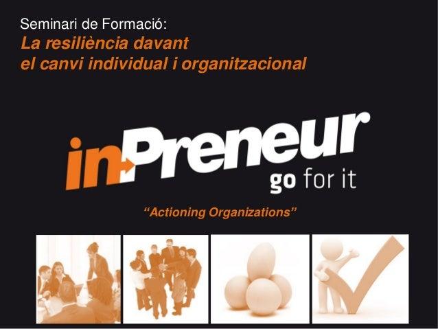 Seminari formacio resilienciadavantelcanvi-individualiorganitzacional