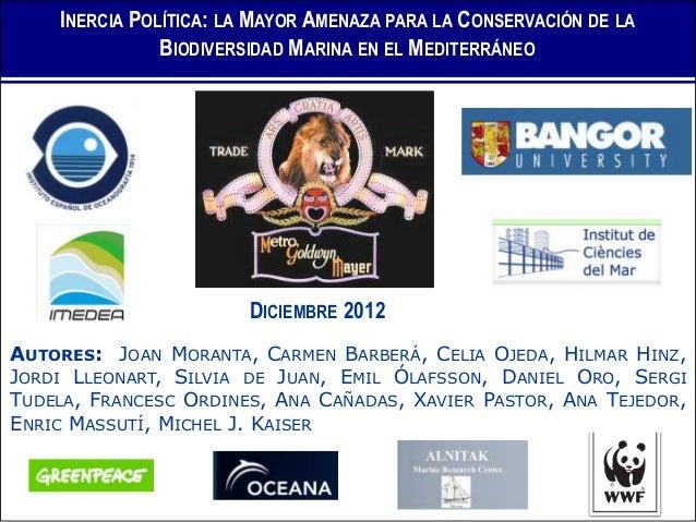 Political inertia: the biggest threat to marine biodiversity in the Mediterranean