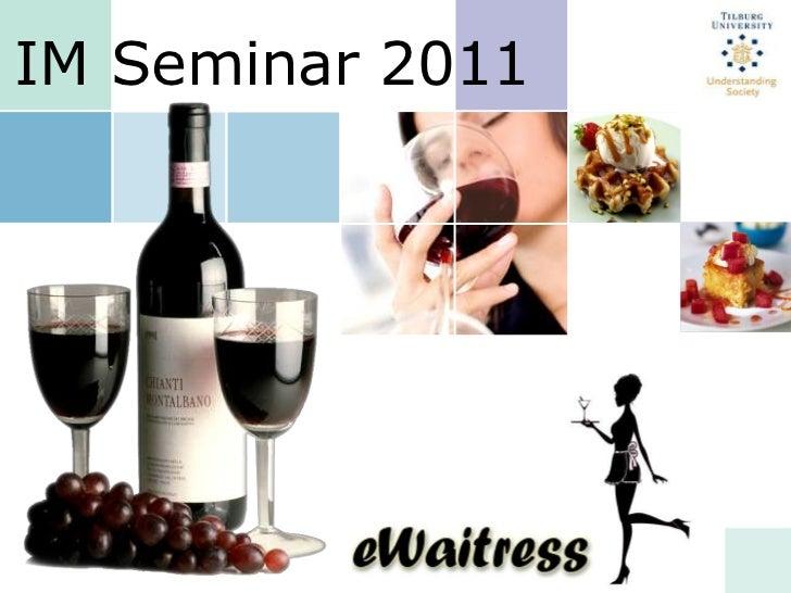 IM Seminar 2011<br />