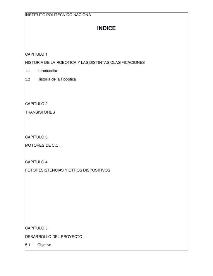 INSTITUTO POLITECNICO NACIONA                                 INDICECAPITULO 1HISTORIA DE LA ROBOTICA Y LAS DISTINTAS CLAS...