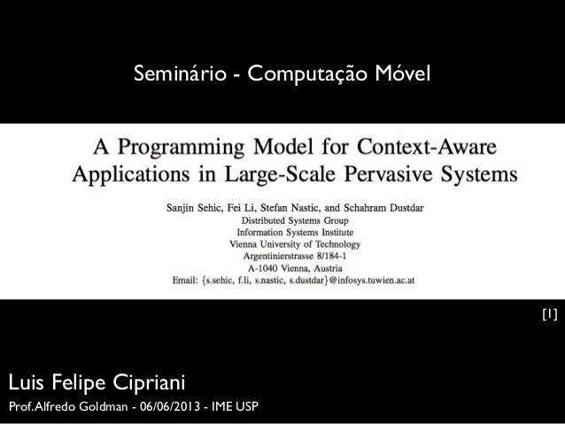 Explaining A Programming Model for Context-Aware Applications in Large-Scale Pervasive Systems