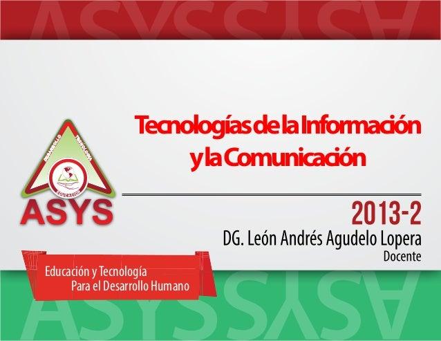 LO OL RR  OL OG  SA  CN IA  DE  TE  Educación y Tecnología Para el Desarrollo Humano