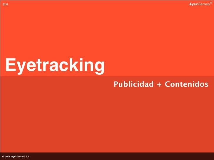 """Eyetracking Publicidad + Contenidos (versión """"animada"""")"""
