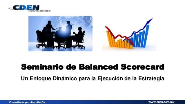 Seminario de Balanced Scorecard: De la Primera a la Tercera Generacion