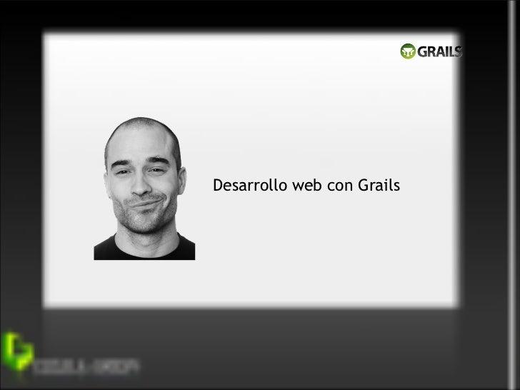 Desarrollo web con Grails