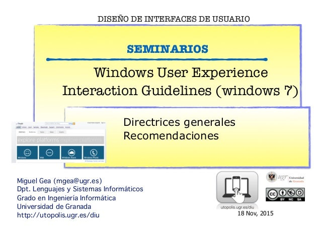 Guía estilos de Windows  Diseño de Interfaces de Usuario  Guía de estilo del IU  Windows User Experience Interaction Guide...