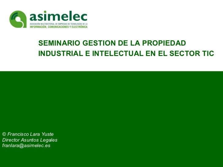 Seminario gestión de la propiedad industrial e intelectual en el sector TIC