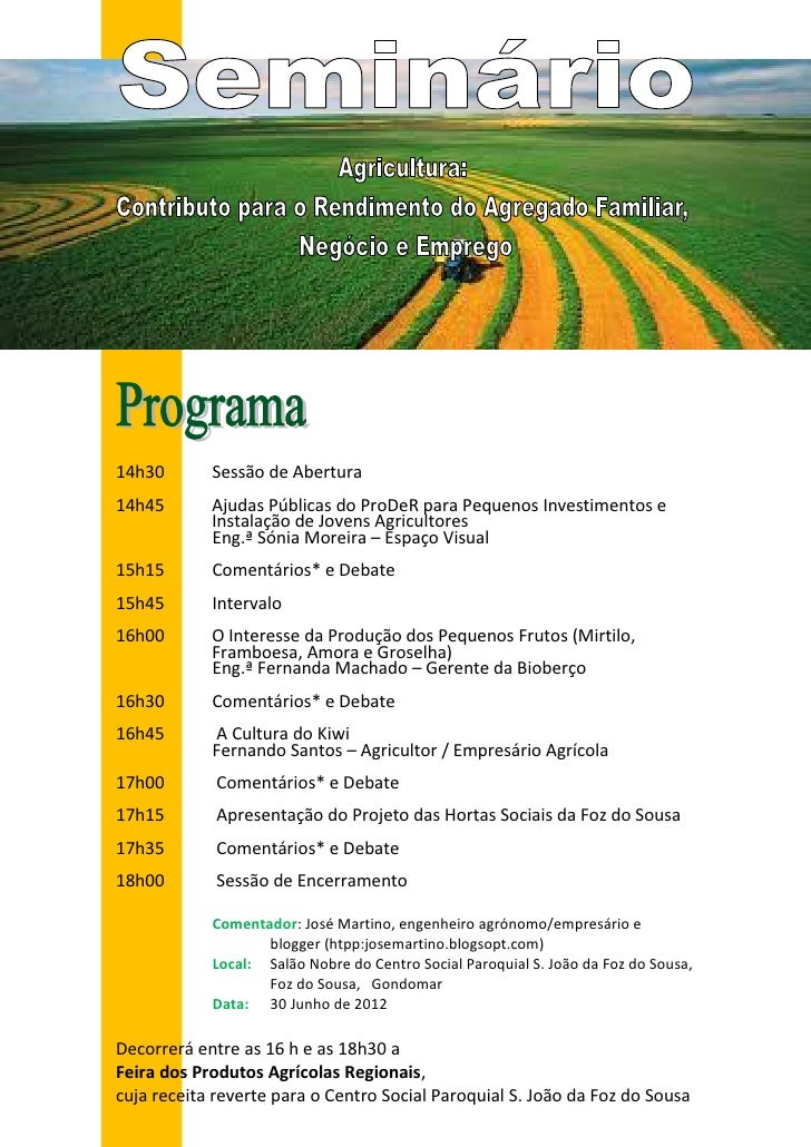 14h30       Sessão de Abertura14h45       Ajudas Públicas do ProDeR para Pequenos Investimentos e            Instalação de...
