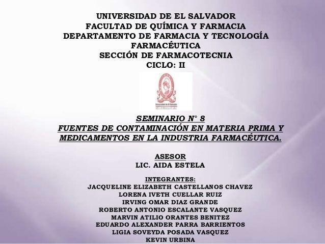 UNIVERSIDAD DE EL SALVADOR     FACULTAD DE QUÍMICA Y FARMACIA DEPARTAMENTO DE FARMACIA Y TECNOLOGÍA              FARMACÉUT...