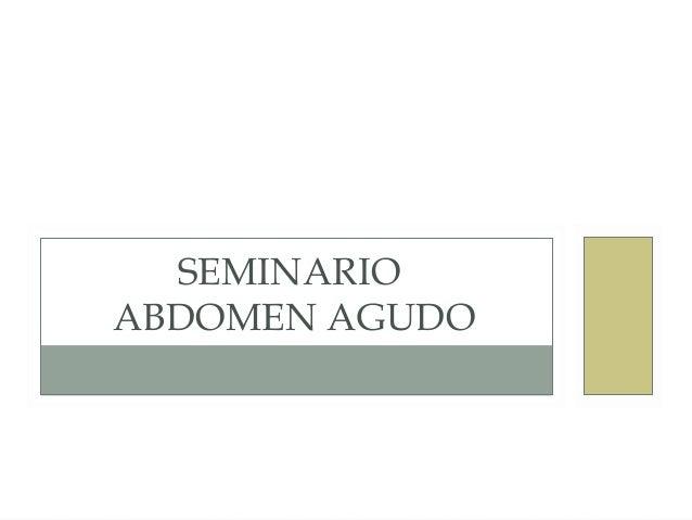 SEMINARIO ABDOMEN AGUDO