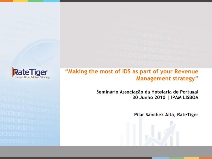 """Making the most of IDS as part of your Revenue                          Management strategy""             Seminário Associ..."