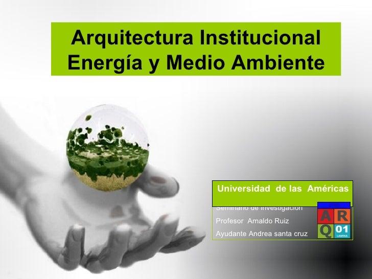 arquitectura moderna y medio ambiente
