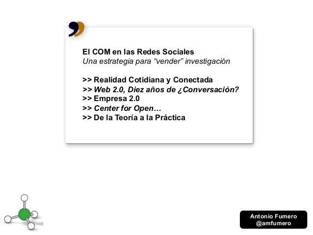 """El COM en las Redes Sociales. Una estrategia para """"vender"""" investigación"""