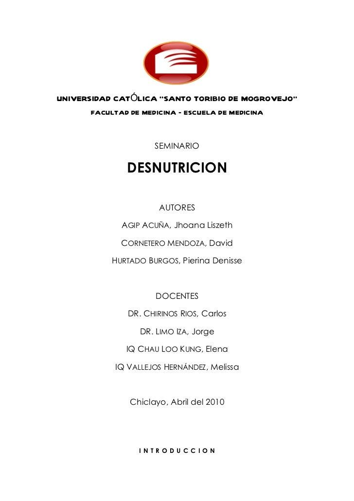 """UNIVERSIDAD CATÓLICA """"SANTO TORIBIO DE MOGROVEJO""""      FACULTAD DE MEDICINA – ESCUELA DE MEDICINA                     SEMI..."""