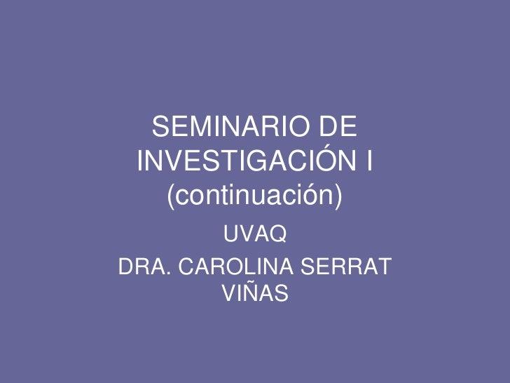 Seminario De InvestigacióN.1.B