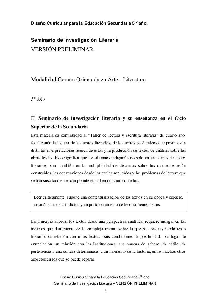 Diseño Curricular para la Educación Secundaria 5to año.Seminario de Investigación LiterariaVERSIÓN PRELIMINARModalidad Com...