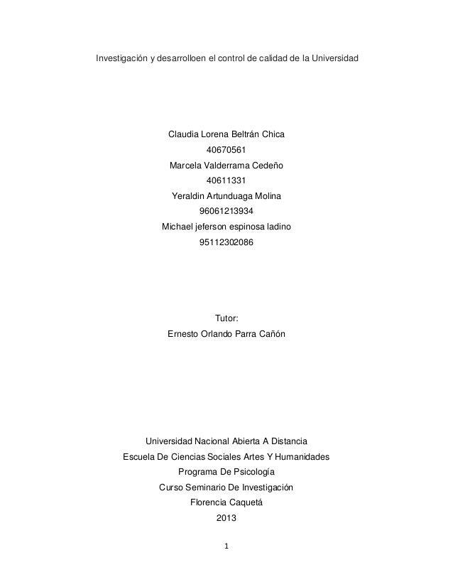 Investigación y desarrolloen el control de calidad de la Universidad  Claudia Lorena Beltrán Chica 40670561 Marcela Valder...