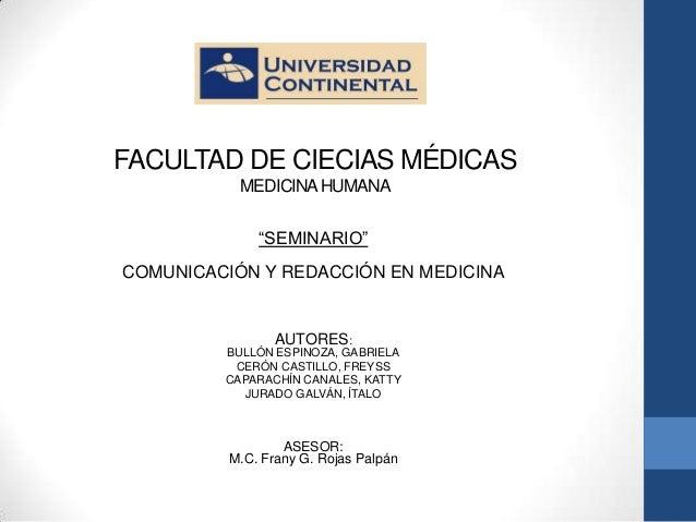 """FACULTAD DE CIECIAS MÉDICAS           MEDICINA HUMANA              """"SEMINARIO""""COMUNICACIÓN Y REDACCIÓN EN MEDICINA        ..."""