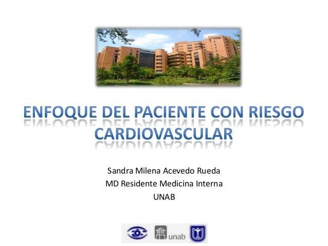 Sandra Milena Acevedo Rueda MD Residente Medicina Interna UNAB