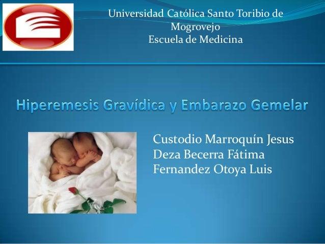 Universidad Católica Santo Toribio deMogrovejoEscuela de MedicinaCustodio Marroquín JesusDeza Becerra FátimaFernandez Otoy...