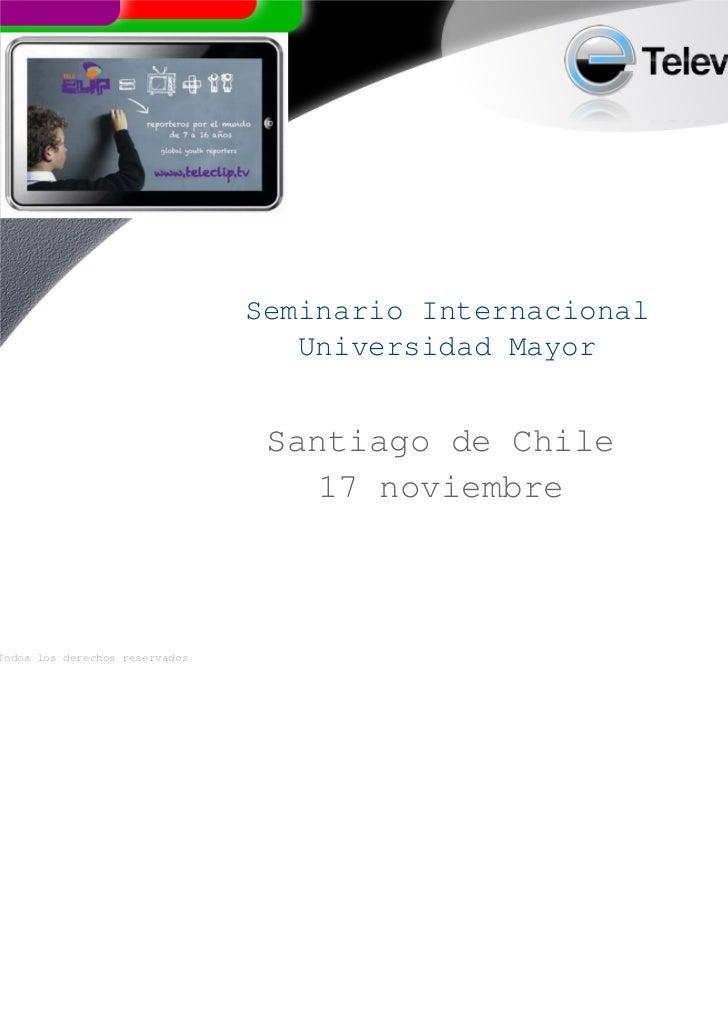 Seminario Internacional                                   Universidad Mayor                                 Santiago de Ch...
