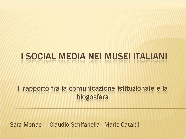 Sara Monaci – Claudio Schifanella - Mario Cataldi