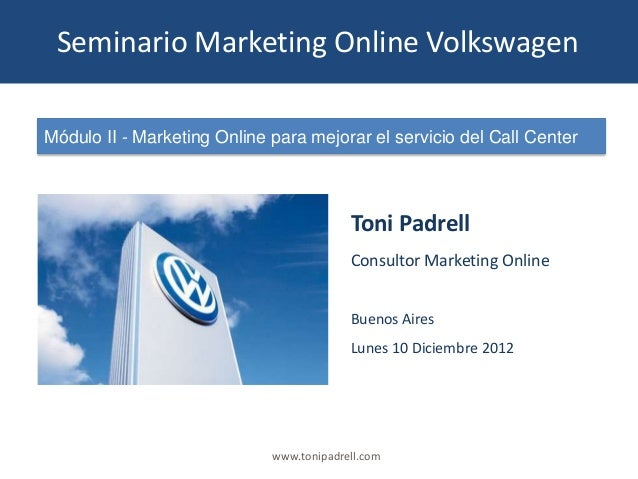 Seminario Marketing Online Volkswagen - Módulo II