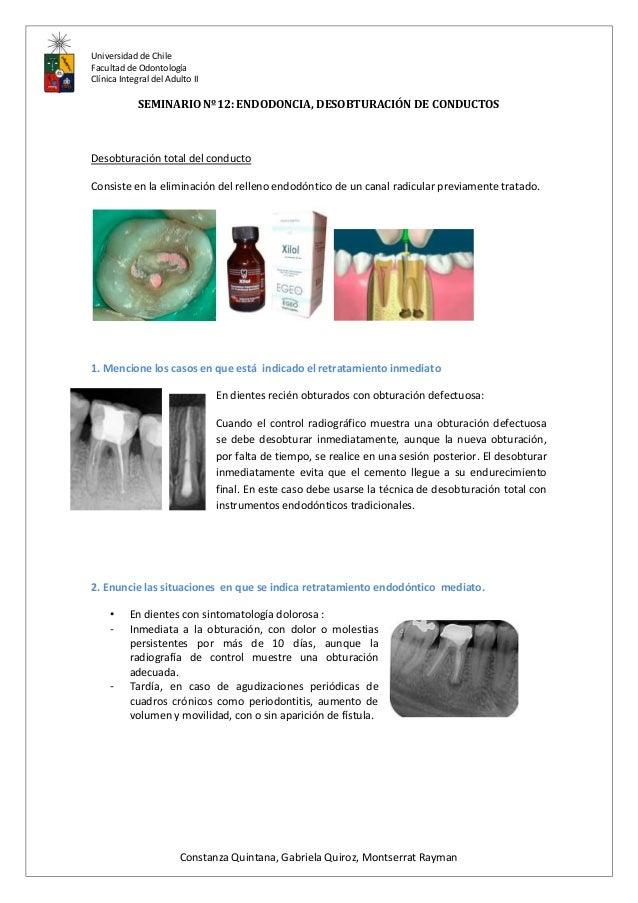 Universidad de Chile Facultad de Odontología Clínica Integral del Adulto II SEMINARIO Nº12: ENDODONCIA, DESOBTURACIÓN DE C...