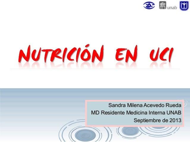 Sandra Milena Acevedo Rueda MD Residente Medicina Interna UNAB Septiembre de 2013