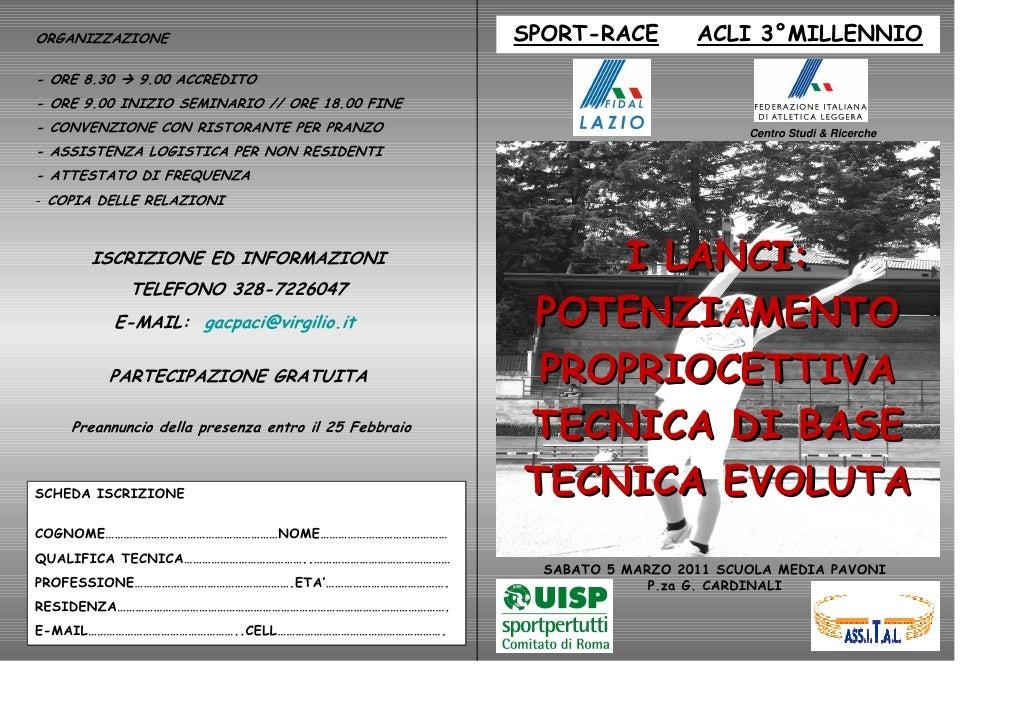 ORGANIZZAZIONE                                        SPORT-RACE         ACLI 3°MILLENNIO- ORE 8.30     9.00 ACCREDITO- OR...
