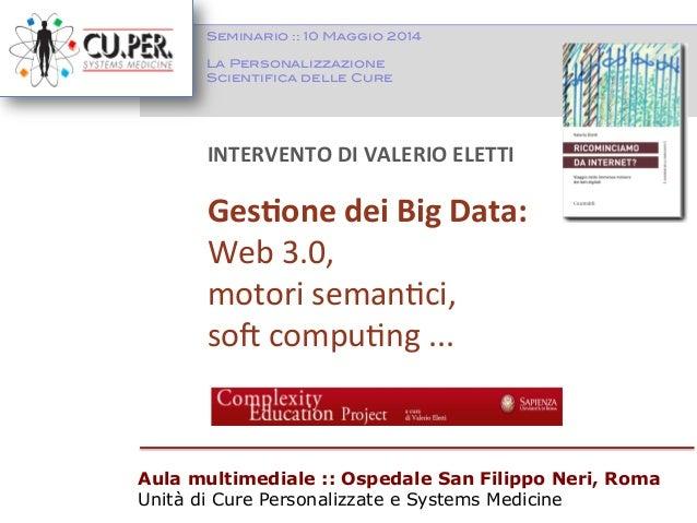 Gestione dei big data: Web 3.0, motori semantici, soft computing