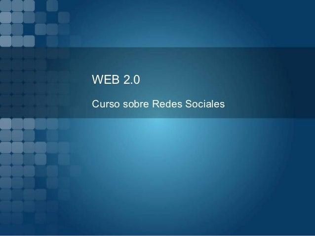 WEB 2.0Curso sobre Redes Sociales