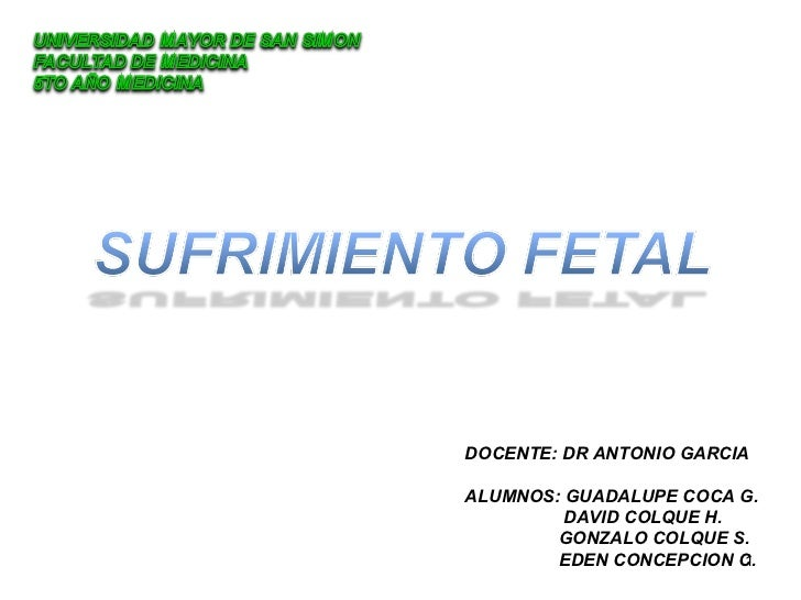 DOCENTE: DR ANTONIO GARCIA ALUMNOS: GUADALUPE COCA G. DAVID COLQUE H. GONZALO COLQUE S. EDEN CONCEPCION C.