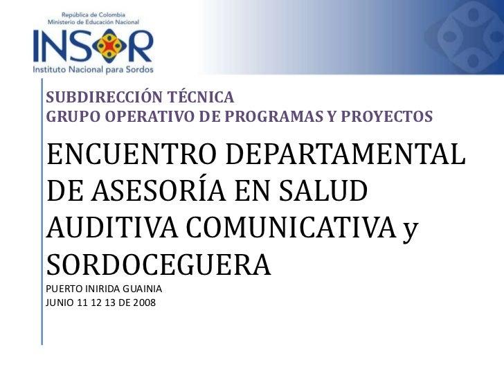 Seminario taller salud_auditiva_comunicativa_guainia