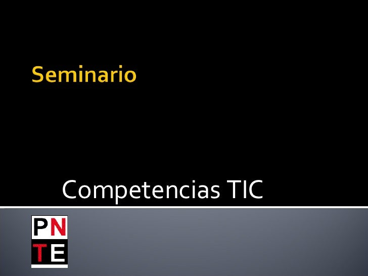 Seminario en compencias TIC