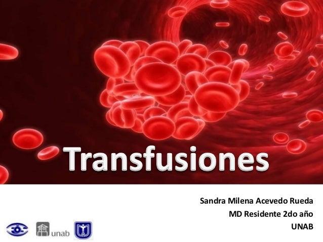Sandra Milena Acevedo Rueda       MD Residente 2do año                      UNAB