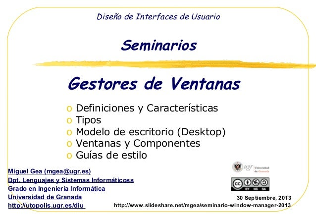 Gestores de Ventanas o Definiciones y Características o Tipos o Modelo de escritorio (Desktop) o Ventanas y Componentes o ...