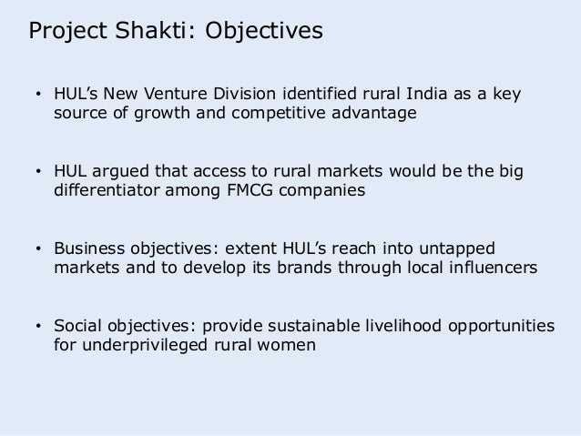 shakti unilever collaborates with women entrepreneurs in rural india The article explores hegemony in bottom-of-the-pyramid (bop) marketing, specifically rural distribution schemes operated through women using laclau and mouffe's theory of discourse, the article considers the joint articulation of 'women entrepreneurs' through analysis of the unilever shakti system.